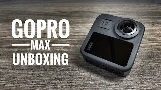 GoPro Max Unboxing and Overview