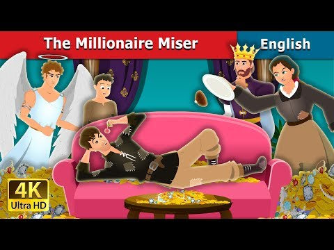 The Millionaire Miser Story | Stories For Teenagers | English Fairy Tales