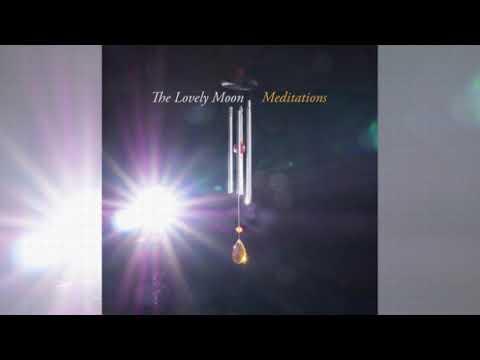 The Lovely Moon - Meditations - full album (2021)