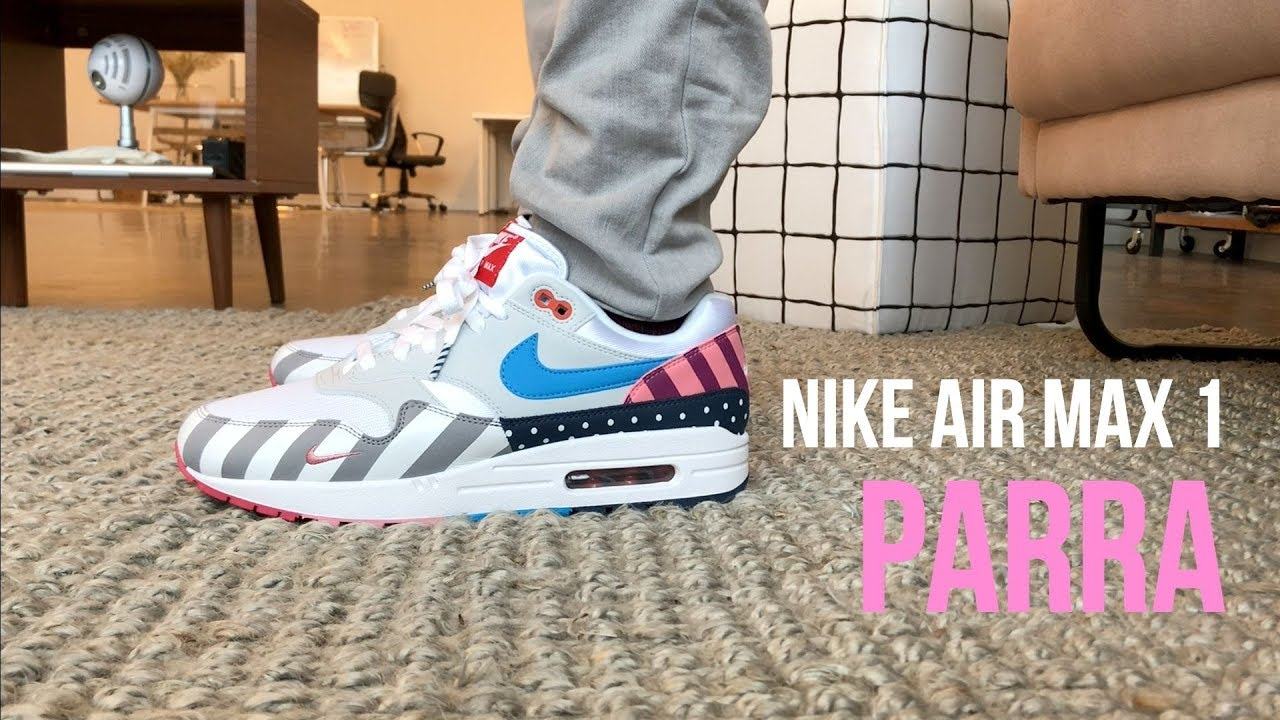 super popular 08d8b c36d2 Nike Air Max 1 Parra 2018 Review + On Feet