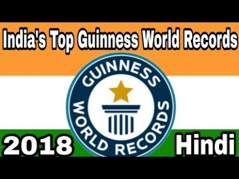 India's Top Guinness World Records-2018/19
