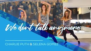 We dont talk anymore - Charlie Puth - Selena Gomez - Easy Fitness Dance