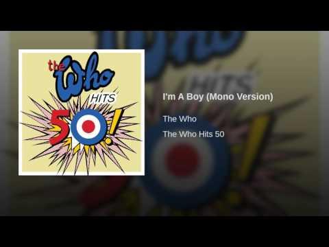 I'm A Boy (Mono Version)