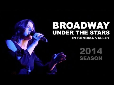 Broadway Under The Stars In Wine Country the best thing to do for entertainment in Sonoma