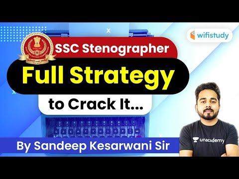 SSC Stenographer 2020 | Strategy To Crack SSC Steno In First Attempt | Sandeep Kesarwani Sir