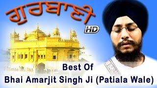 Non Stop Best Shabad Gurbani by Bhai Amarjit Singh Ji (Patiala Wale) - Gurbani Kirtan