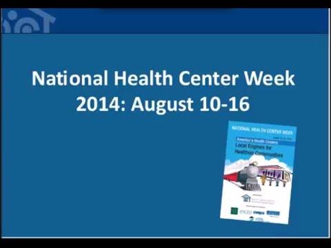 National Health Center Week 2014 Webinar