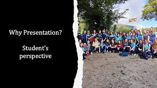 Why Presentation? Student's perspective
