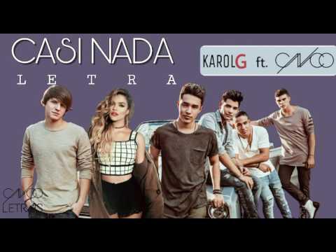 Karol G ft. CNCO - Casi Nada - Letra