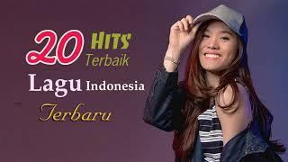 Top 20 Hits Indonesia Terbaik - Lagu Pop Indonesia Terbaru 2017 - Lagu Indonesia Terbaru Terpopuler