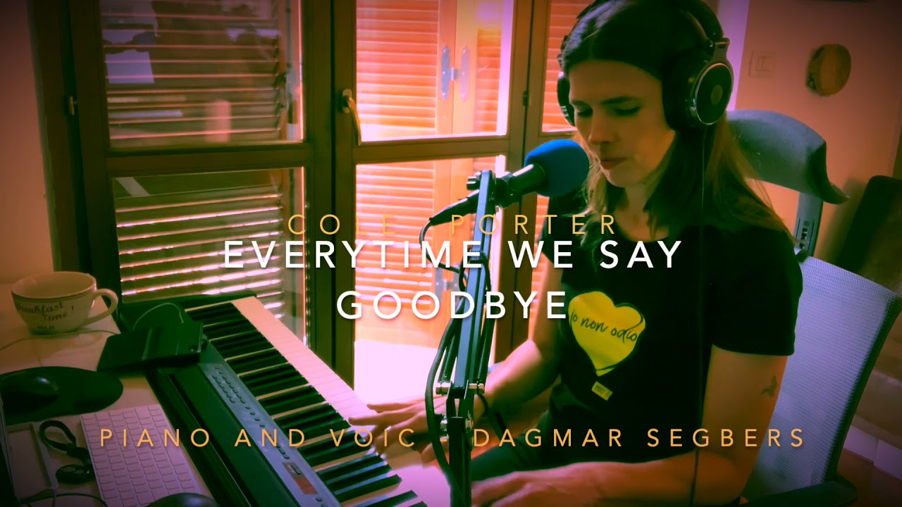 Every time we say goodbye (Cole Porter)