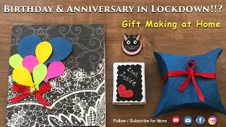 Birthday and Anniversary in Lockdown!!? Let's Make Gift at Home and Surprise Your Loved One