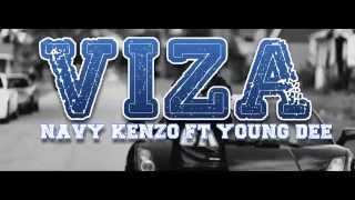 Navy Kenzo -Viza Ft Young Dee
