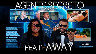 Agente Secreto - Rox Part. Away