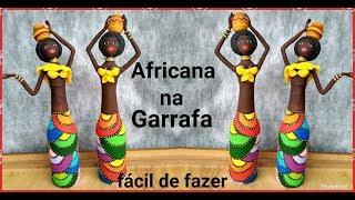Gambar cover Africana na Garrafa - Artesanato - Reciclagem - Lixo ao luxo