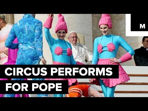 The Circus Puts on a Special Performance for Pope Francis in the Vatican City