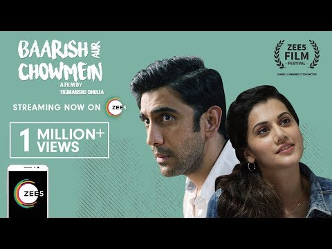 Baarish Aur Chowmein | Official Trailer | Amit Sadh, Taapsee Pannu | Streaming EXCLUSIVELY On ZEE5 Mp3