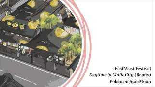 Daytime in Malie City (Remix) - Pokémon Sun/Moon