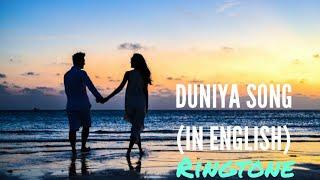 DUNIYA - LUKA CHUPI ENGLISH VERSION RINGTONE   Duniya Song In English   Song Ringtone   English Song