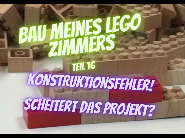 Bau meines LEGO Zimmers Teil 16 - Baufehler! Projektende?