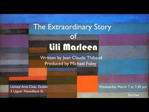 "The Extraordinary story of the song ""Lili Marleen"""