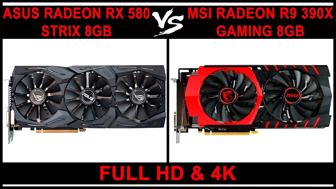 AMD Radeon RX 580 Vs AMD R9 390x - Full HD & 4K (Benchmarks)