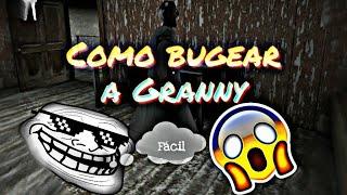 Tutorial: Como bugear a Granny  Fácil 😁👍