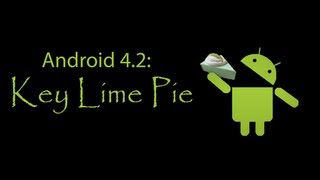 Android 4.2 Key Lime Pie Confirmed??
