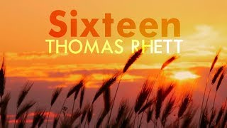 Thomas Rhett - Sixteen (Lyric Video)