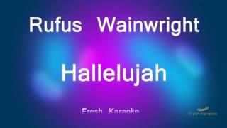 Rufus Wainwright - Hallelujah (Karaoke with Lyrics)
