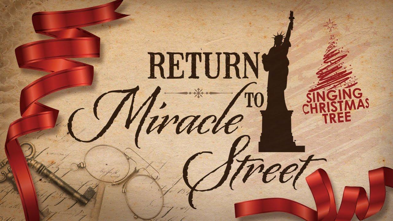 Return to Miracle Street - 2013 Singing Christmas Tree ...