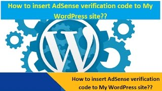 How to add AdSense verification code to My WordPress site
