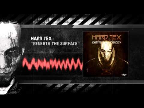 Hard-Tex - Beneath The Surface (Preview)