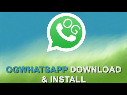how to download og whatsapp how to use og whatsapp for android phone