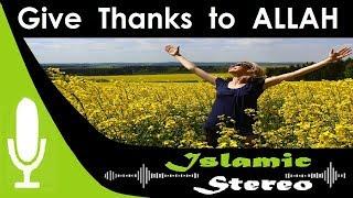 Track 7 Beautiful Nasheed | Give Thanks to Allah | Zain Bhaikha | Islamic Stereo
