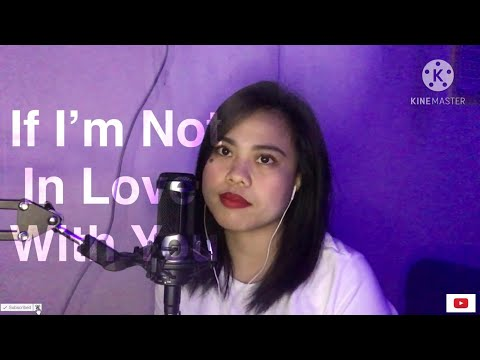 If I'm not in love with you Cover