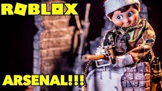 ELF ON THE SHELF PLAYS ROBLOX ARSENAL Live!