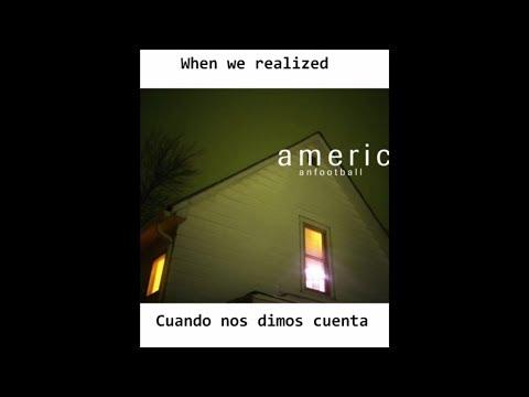 American Football - Never Meant (Lyrics/Subtitulada/Letra/Traducida)