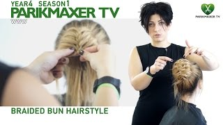 Прическа с валиком и плетением Braided bun hairstyle парикмахер тв parikmaxer.tv