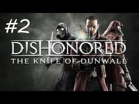 """Dishonored: The Knife of Dunwall"", HD walkthrough (Master Assassin), Level 2: Eminent Domain"