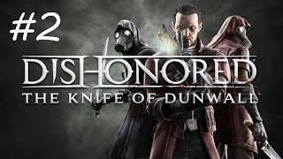 """Dishonored: The Knife of Dunwall"", HD walkthrough (Master Assassin), Level 2: Eminent Domain"