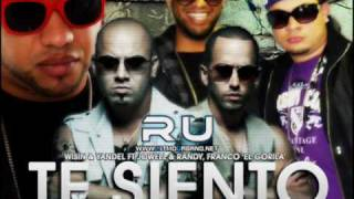 "Wisin & Yandel FT Jowell & Randy, Franco ""El Gorila""- Te siento ( Final Remix)"