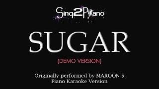 Sugar (Piano Karaoke demo) Maroon 5