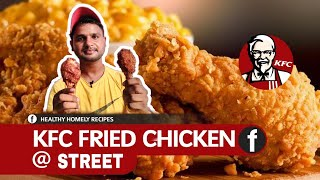 How To Make KFC STYLE Chicken  Crispy Spicy Fried Chicken Recipe  Street food  Nonveg Food Vlogs