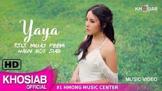 YAYA - Tsis Muaj Feem (Hauv Koj Siab) (Official Music Video) 09.25.2018