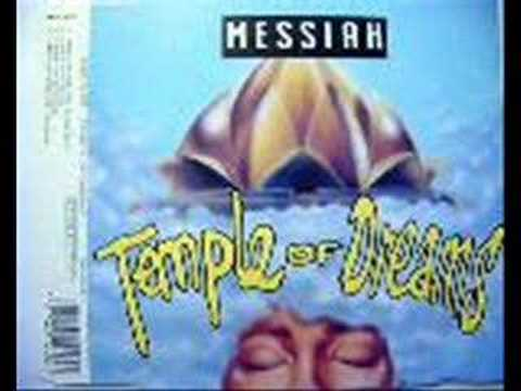 The Messiah-Temple Of Dreams