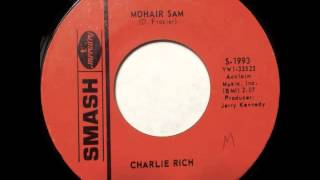 Mohair Sam - Charlie Rich - SMASH 1993 (1965)