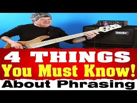 4 Things You Must Know About Phrasing | Joe Hubbard Bass Lessons