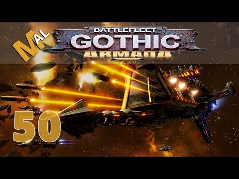 BATTLEFLEET GOTHIC ARMADA |  THE EPIC BATTLE! | PART 50 | LET'S PLAY | GAMEPLAY