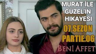 Murat ile Guzel'in Hikayesi - Beni Affet (7.sezon) Part 6
